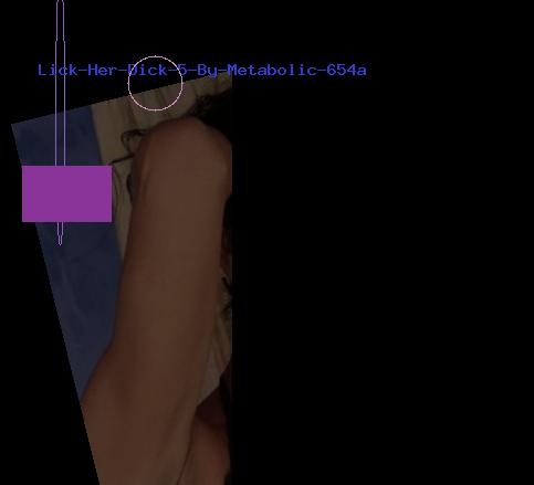 Lick Her Dick 5 By Metabolic